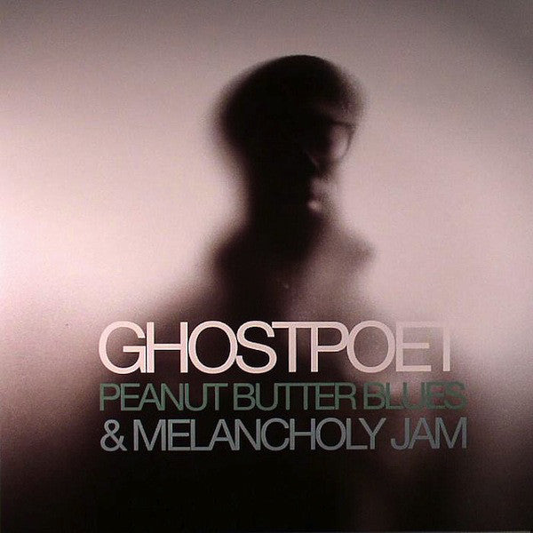 Ghostpoet ‎– Peanut Butter Blues & Melancholy Jam (Used)
