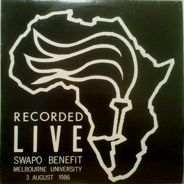 Various ‎– Recorded Live Swapo Benefit Melbourne University 3 Aug 1986 (Used)
