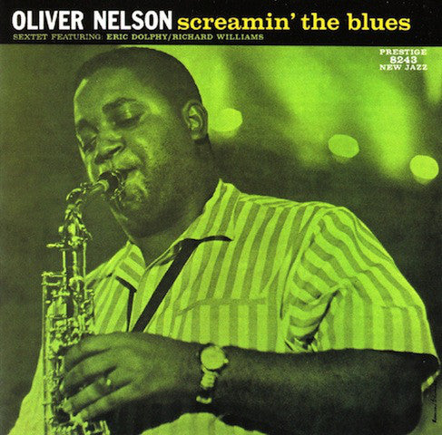 Oliver Nelson ‎– Screamin' The Blues (Used)