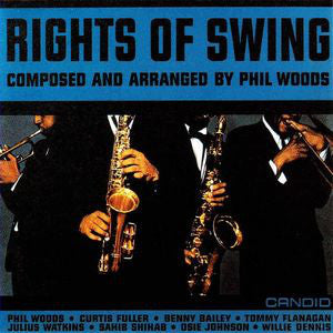 Phil Woods ‎– Rights Of Swing (Used)