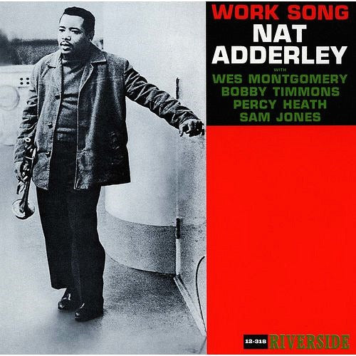 Nat Adderley ‎– Work Song (Used)