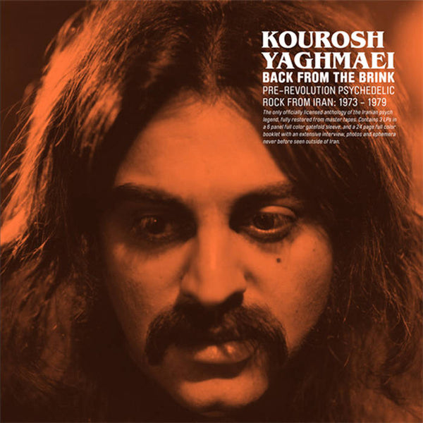 Kourosh Yaghmaei ‎– Back From The Brink (Pre-Revolution Psychedelic Rock From Iran: 1973-1979)