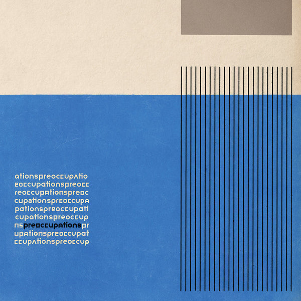 Preoccupations - Preoccupations (Ltd Edition Clear Vinyl)