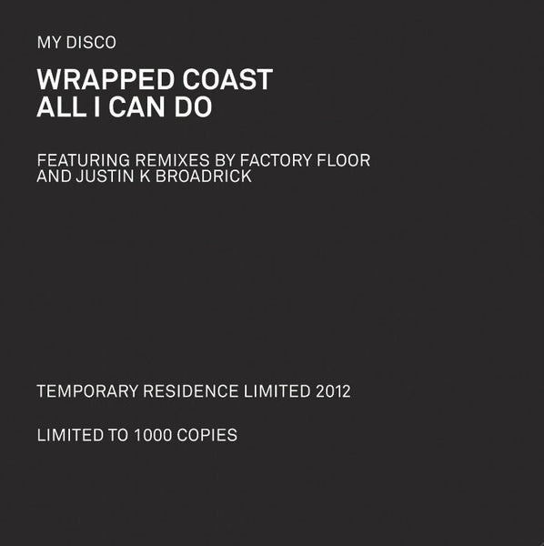 My Disco - Wrapped Coast/All I Can Do 12""