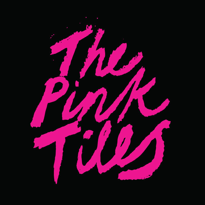 The Pink Tiles - The Pink Tiles