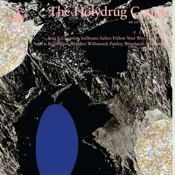 The Holydrug Couple ‎– Noctuary