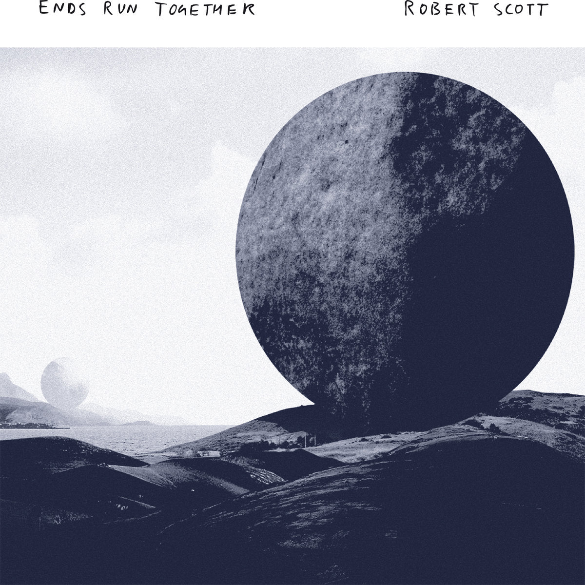Robert Scott ‎– Ends Run Together