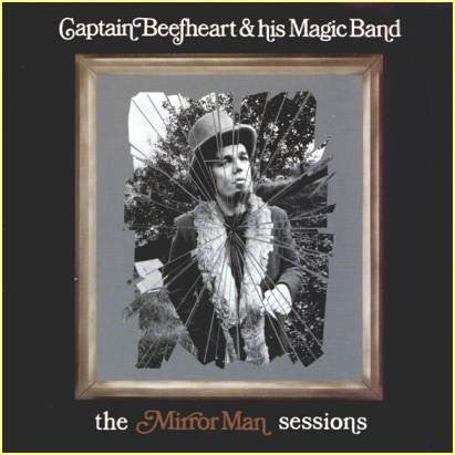 Captain Beefheart and his Magic Band - Mirror Man Sessions (2LP)