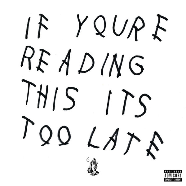 Drake ‎– If You're Reading This It's Too Late (2LP)