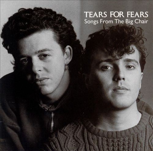 Tears For Fears ‎– Songs From The Big Chair