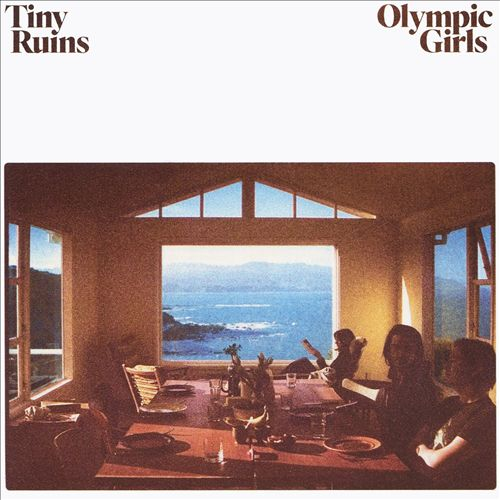 Tiny Ruins - Olympic Girls