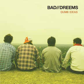 "Bad//Dreems - Dumb Ideas/ My Only Friend 7"" (USED)"