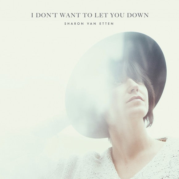 Sharon Van Etten - I Don't Want To Let You Down (12IN EP)