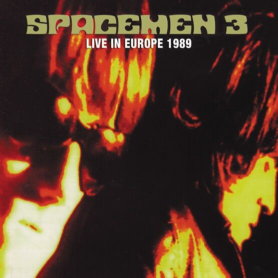 Spacemen 3 ‎– Live In Europe 1989