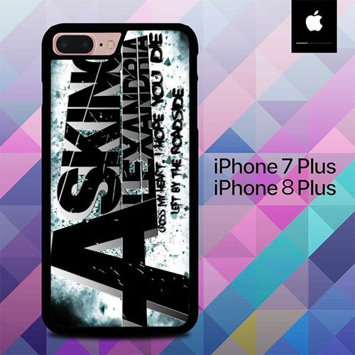 Asking Alexandria I Hope You Die O3376 hoesjes iPhone 7 Plus , iPhone 8 Plus