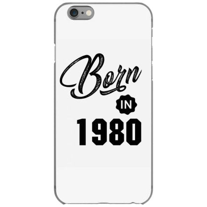 born in 1980 iphone 6 6s hoesjes
