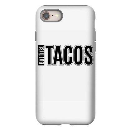 but first taco iphone 8 hoesjes