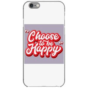 choose to be happy iphone 6 6s hoesjes