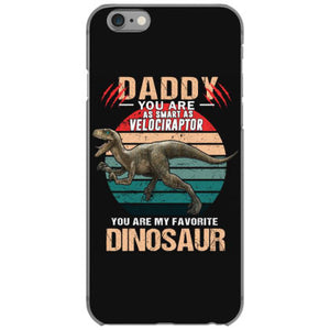daddy you are as smart as velociraptor dinosaur fathes day gift iphone 6 6s hoesjes