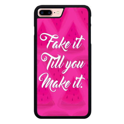 Fake it, Till You Make It X00338 hoesjes iPhone 7 Plus , iPhone 8 Plus