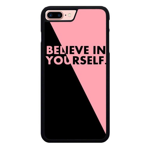 Believe In Your Self L3099 hoesjes iPhone 7 Plus , iPhone 8 Plus