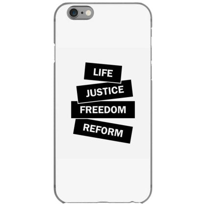 life justice freedom reform iphone 6 6s hoesjes