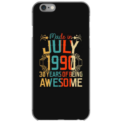 made in july 1990 30 years years of being awesome iphone 6 6s hoesjes