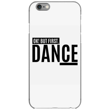 ok but first dance iphone 6 6s hoesjes