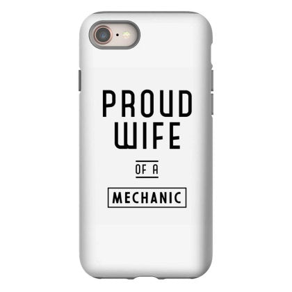 proud wife of a mechanic mechanic cool job gift iphone 8 hoesjes