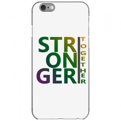 stronger together iphone 6 6s hoesjes