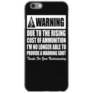warning due to the rising cost of ammo t shirt textual tees iphone 6 6s hoesjes