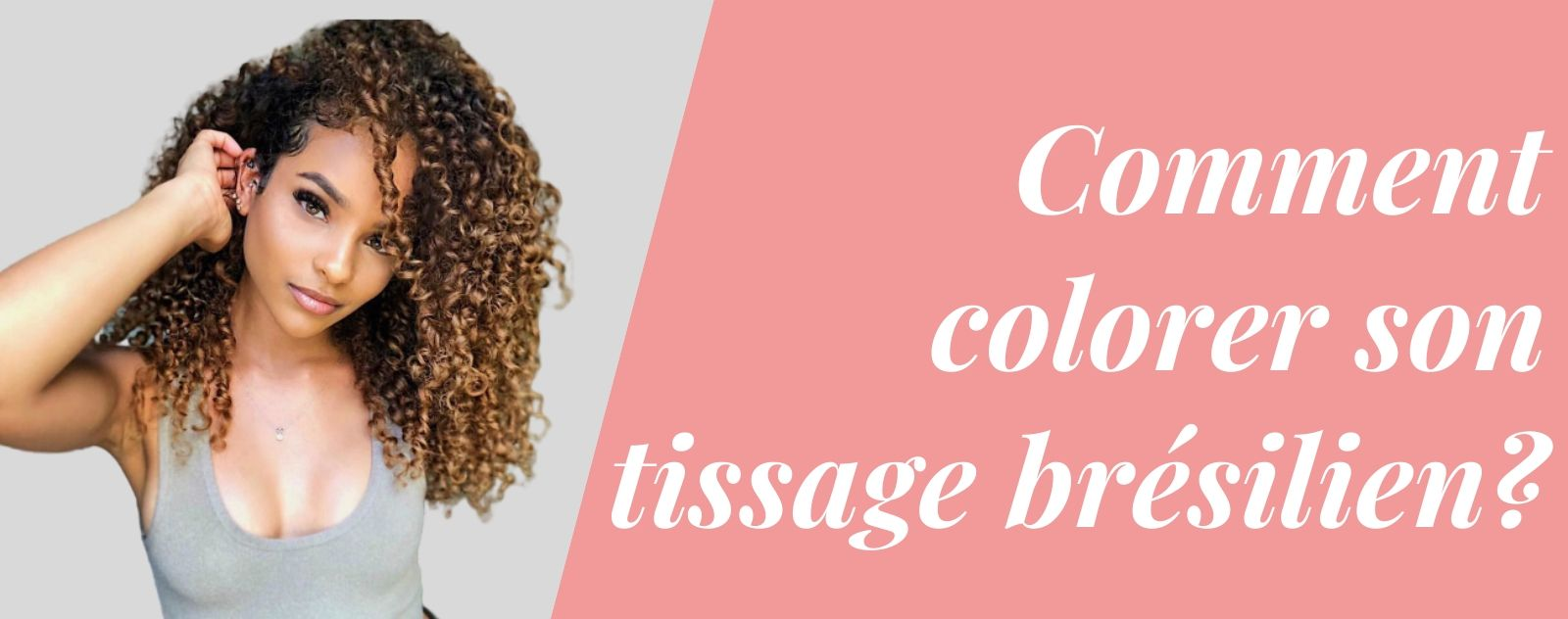 comment colorer son tissage brésilien