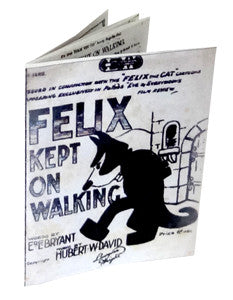 Felix Kept on Walking