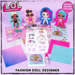 L.O.L. Surprise! - Fashion Doll Designer