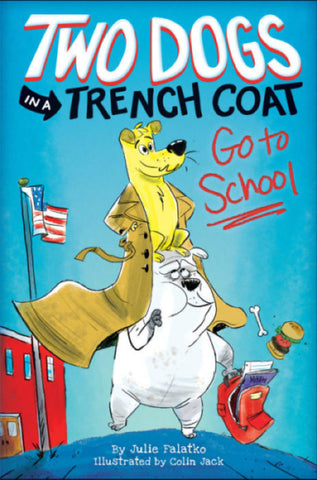 Two Dogs in a Trench Coat Go to School (#1)