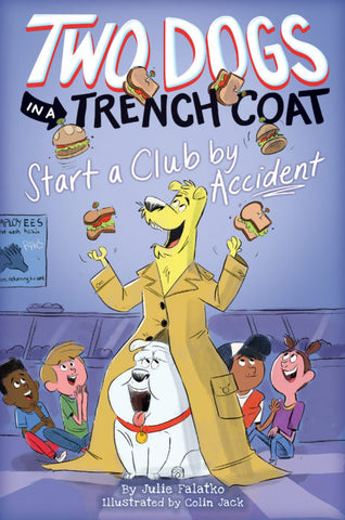 Two Dogs in a Trench Coat Start a Club by Accident (#2)