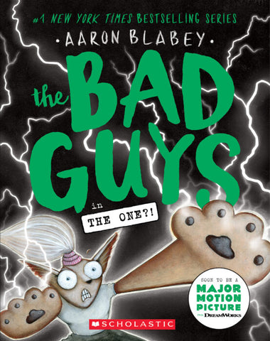 The Bad Guys #12: The One?!