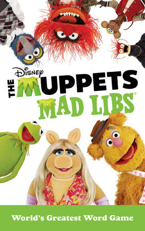 The Muppets Mad Libs