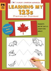Great Canadian Workbook: Learning My 123s