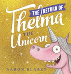 The Return of Thelma the Unicorn