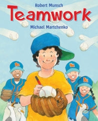 Teamwork, by Robert Munsch