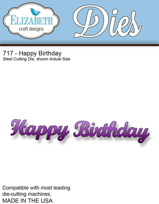 Elizabeth Craft Designs Die Happy Birthday (717) - A Plus Craft