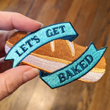 Let's Get Baked iron-on patch