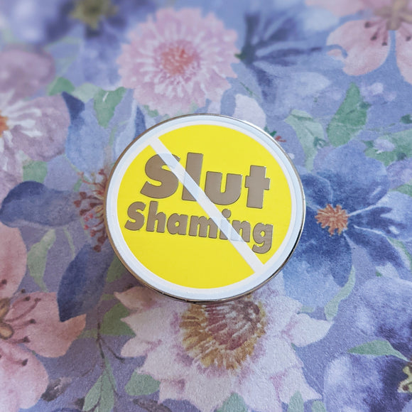 No Slut Shaming hard enamel pin (yellow/silver version)