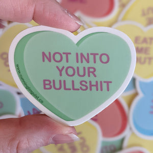 Not Into Your Bullshit heart candy sticker