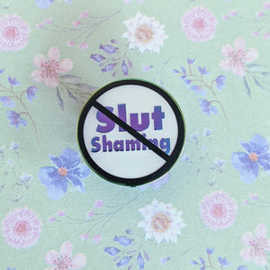 No Slut Shaming soft enamel pin with epoxy (white/rainbow version)
