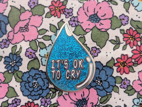 It's OK to Cry hard enamel pin (glitter version) – SECONDS