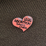 Legal Abortion hard enamel pin benefiting NARAL Pro-Choice America
