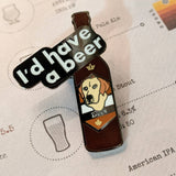 Have a Beer hard enamel pin – SECONDS