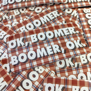 OK Boomer sticker